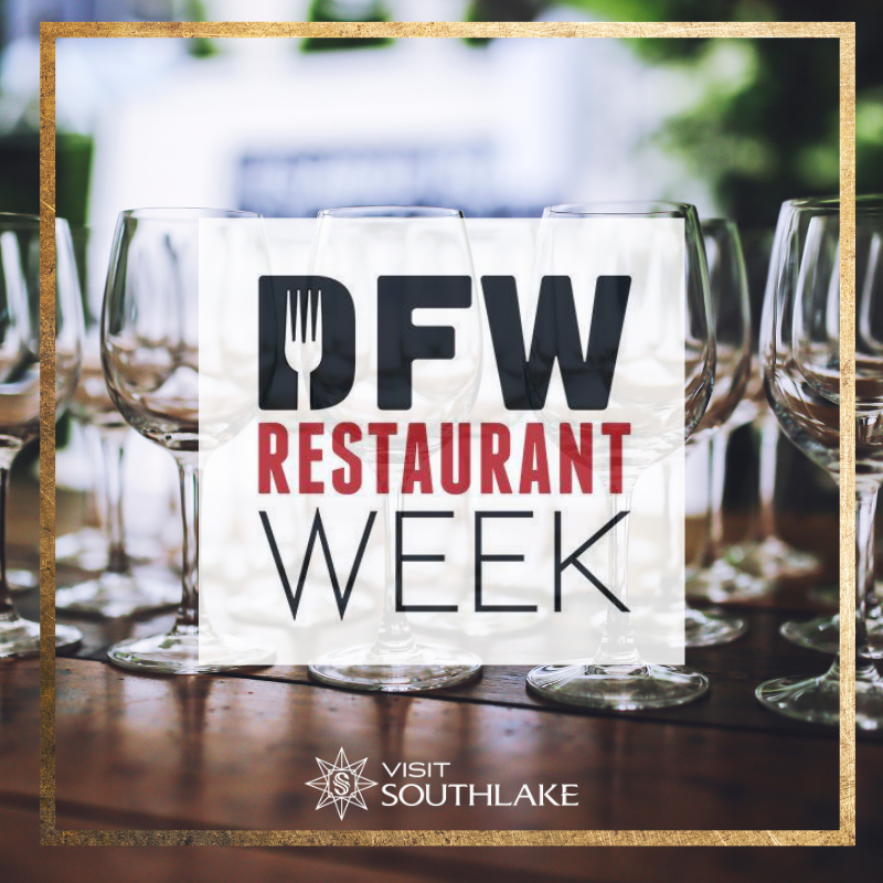 DFW Restaurant Week Southlake